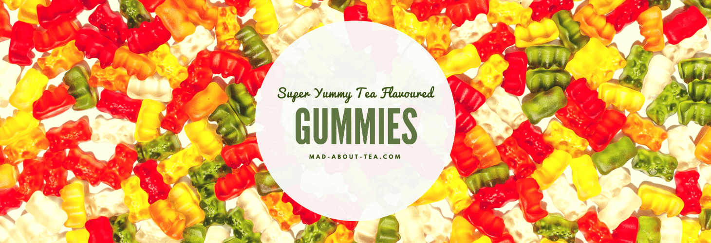 Super Yummy Tea Flavoured Gummies