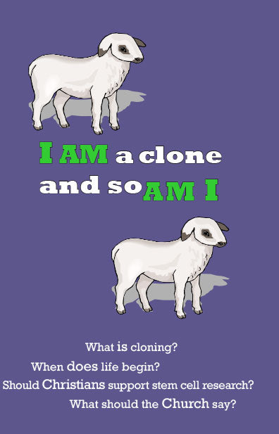 I Am a Clone and So Am I