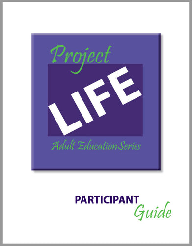 Project Life Participant Guide