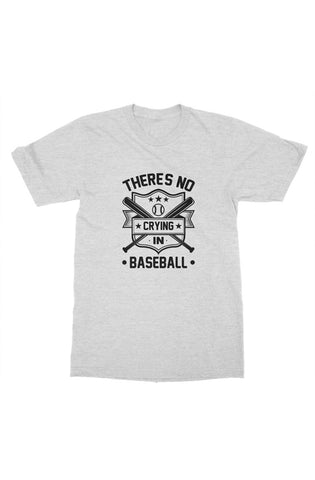 Image of MEN - No Crying In Baseball Tee - ShopBasesLoaded