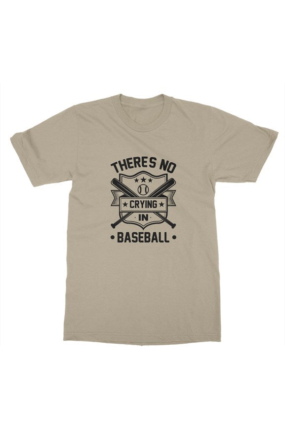 MEN - No Crying In Baseball Tee - ShopBasesLoaded