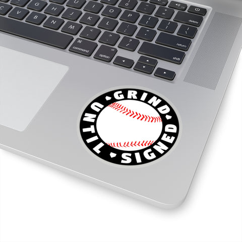 Image of Grind Until Signed - Sticker - ShopBasesLoaded