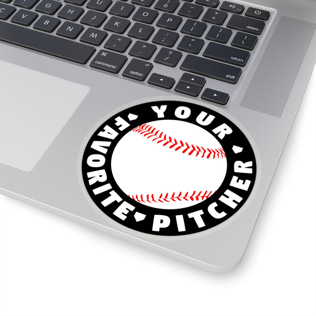 Your Favorite Pitcher - Sticker - ShopBasesLoaded