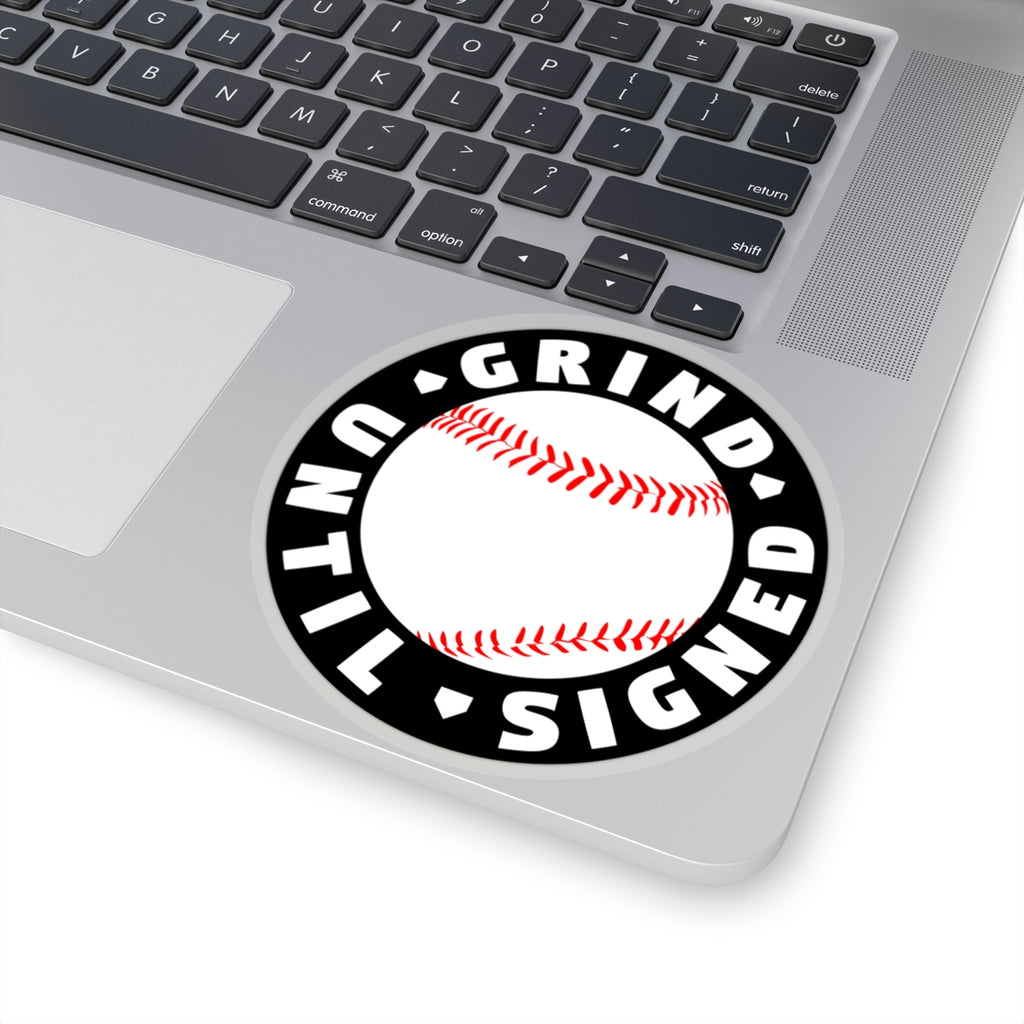 Grind Until Signed - Sticker - ShopBasesLoaded