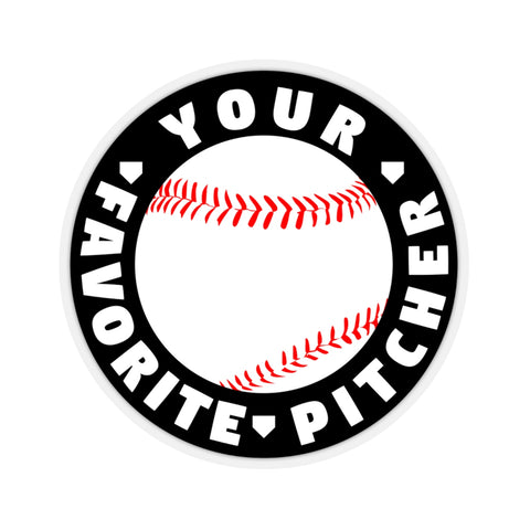 Image of Your Favorite Pitcher - Sticker - ShopBasesLoaded