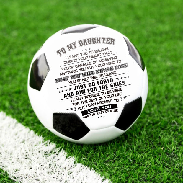 To My Daughter - I Love You - Soccer Ball