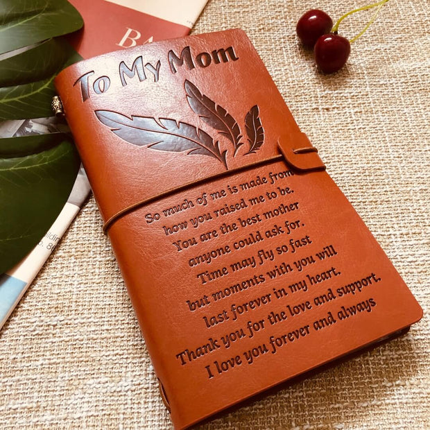 To My Mom - You Are The Best Mother - Vintage Journal