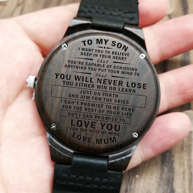 MOM TO SON - YOU WILL NEVER LOSE | ENGRAVED WOODEN WATCH