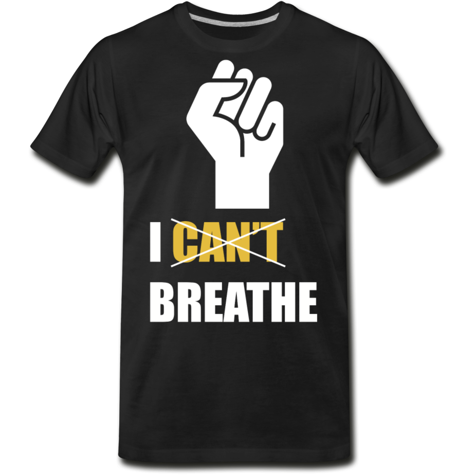 I Can't Breathe Men's Premium Organic T-Shirt - black