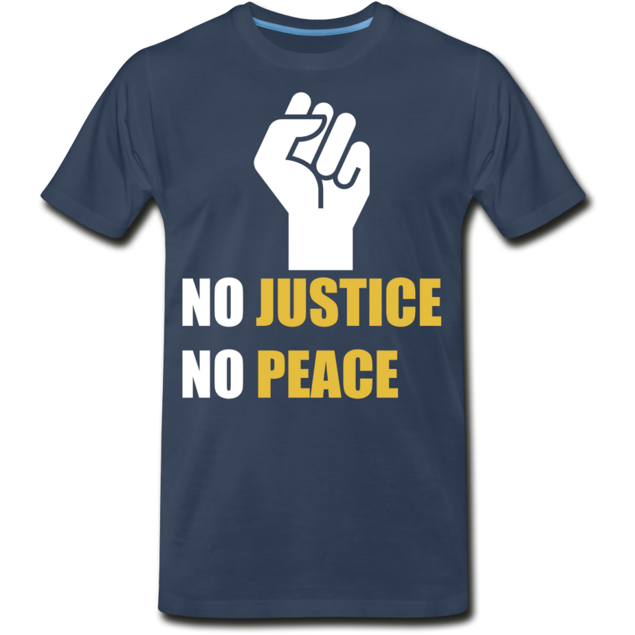 No Justice No Peace Men's Premium Organic T-Shirt - navy