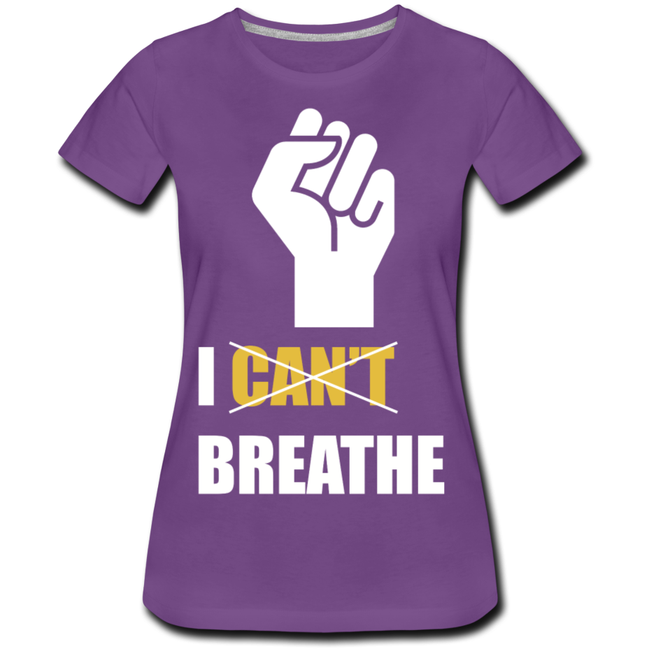 I Can't Breathe Women's Premium T-Shirt - purple