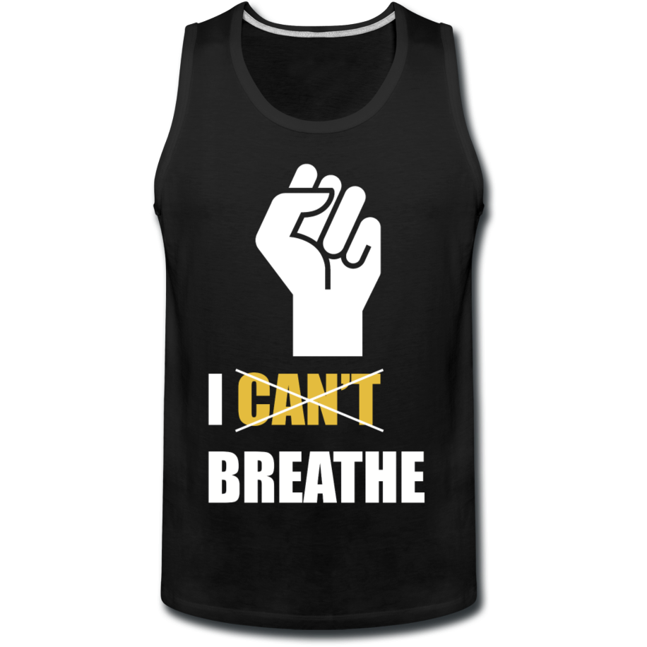 I Can't Breathe Men's Tank - black