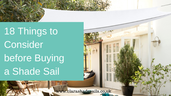 18 things to consider before buying a shade sail