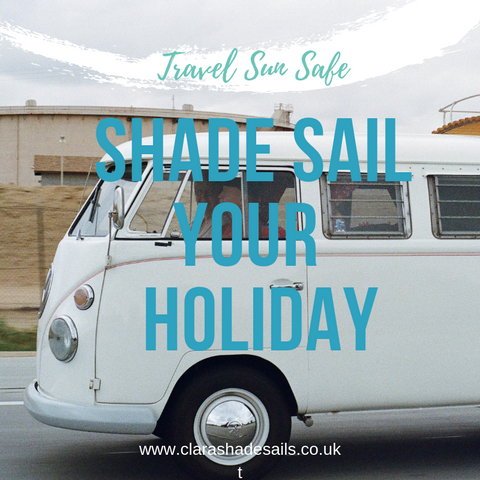 Shade Sail your Holiday or Trip