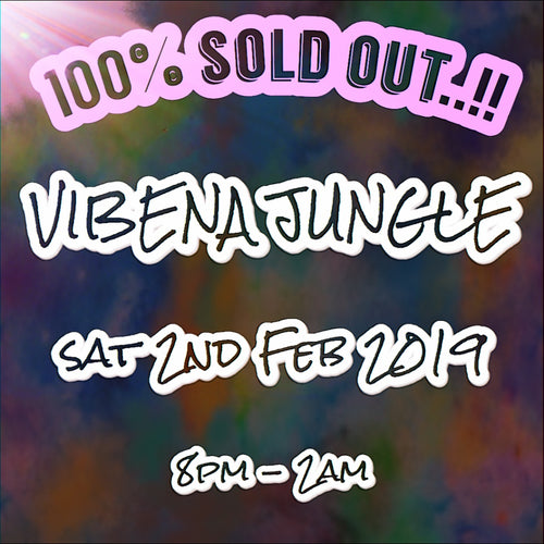 Vibena Jungle / Saturday 2nd February / London