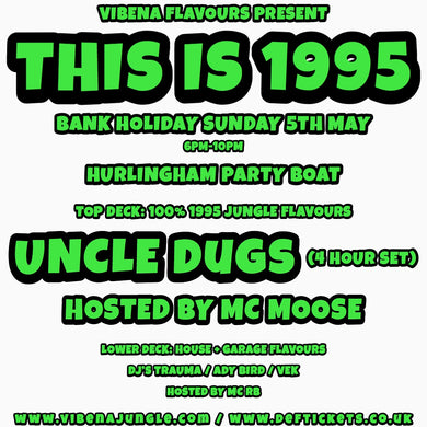 Vibena Flavours present 'THIS IS 1995' (no booking fee)