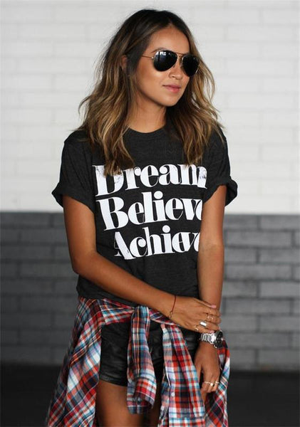 Dream Believe Achieve Tshirt