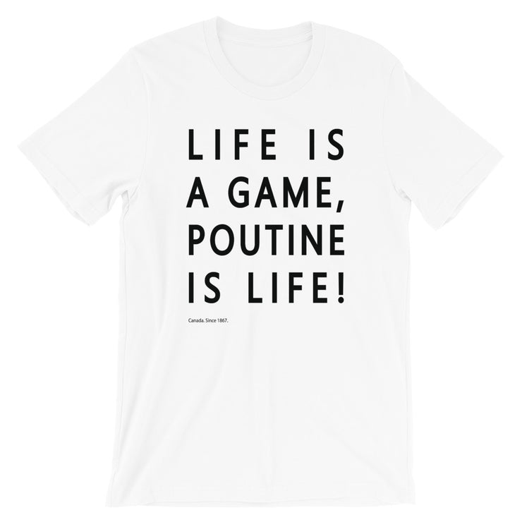Poutine is Life T-Shirt