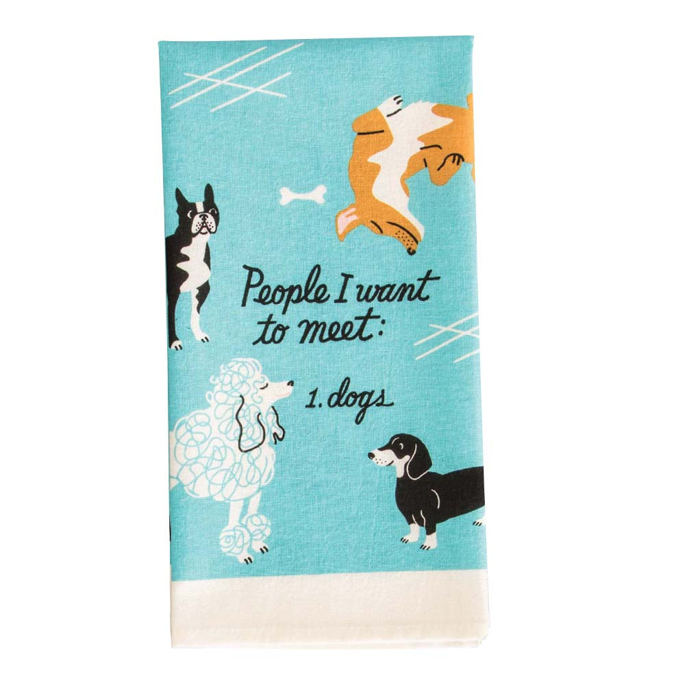 Blue Q Tea Towel People to Meet Dogs