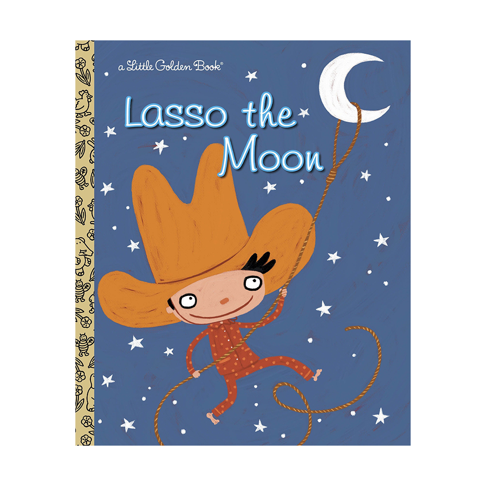 Little Golden Book Lasso the Moon