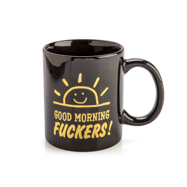 Good Morning F**kers Mug