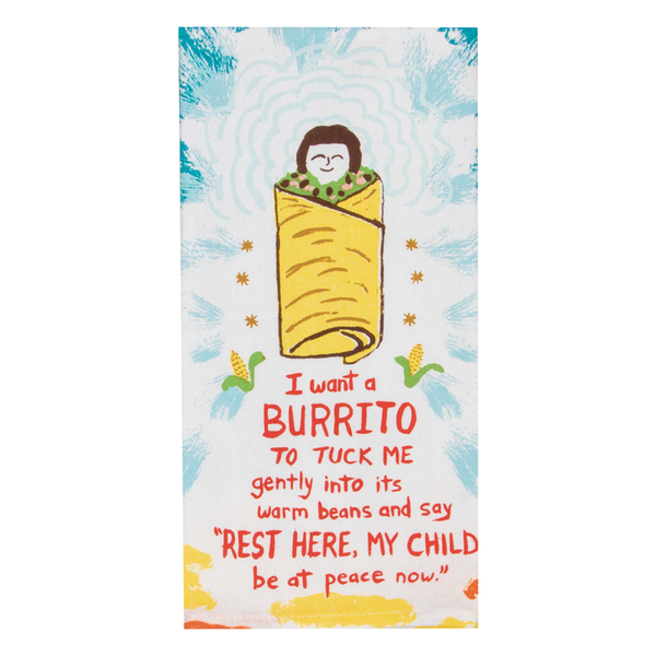 Blue Q Tea Towel I Want a Burrito
