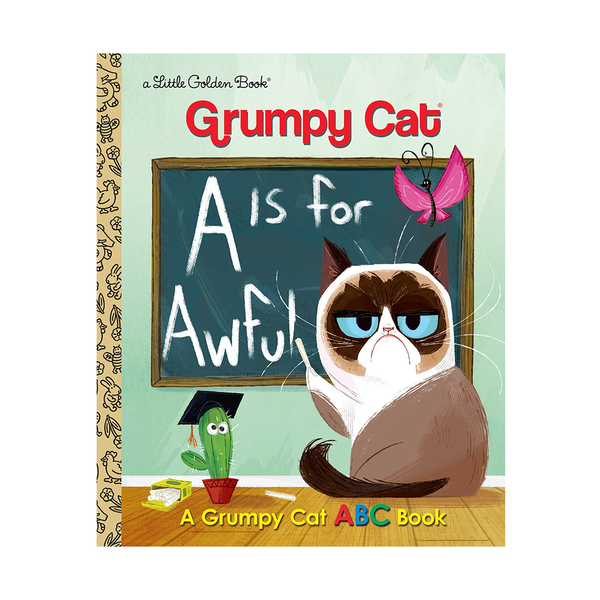 Little Golden Book Grumpy Cat A is for Awful