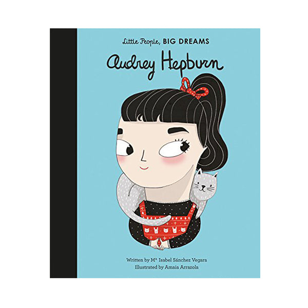 Audrey Hepburn Little People Big Dreams