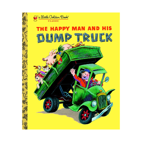 Little Golden Book Happy Man and His Dump Truck