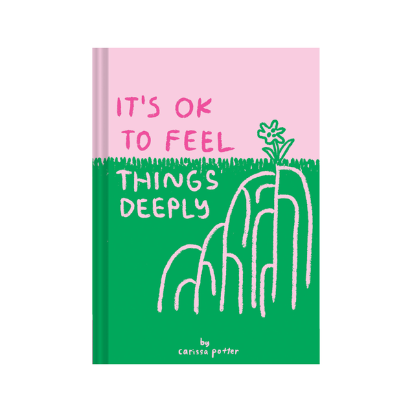 Its Ok to Feel Things Deeply
