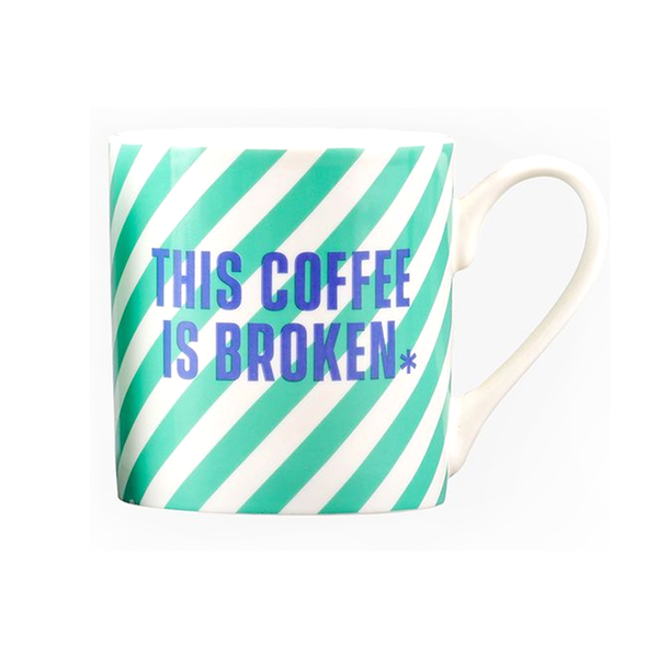 Yes Studio Ceramic Mug This Coffee is Broken