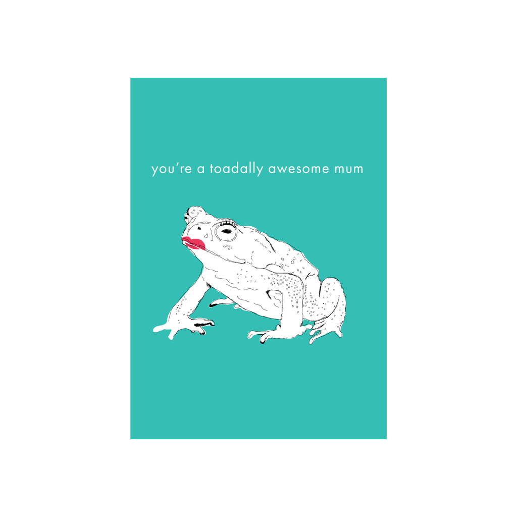 Iko Iko Animal Pun Mum Card Toadally Awesome