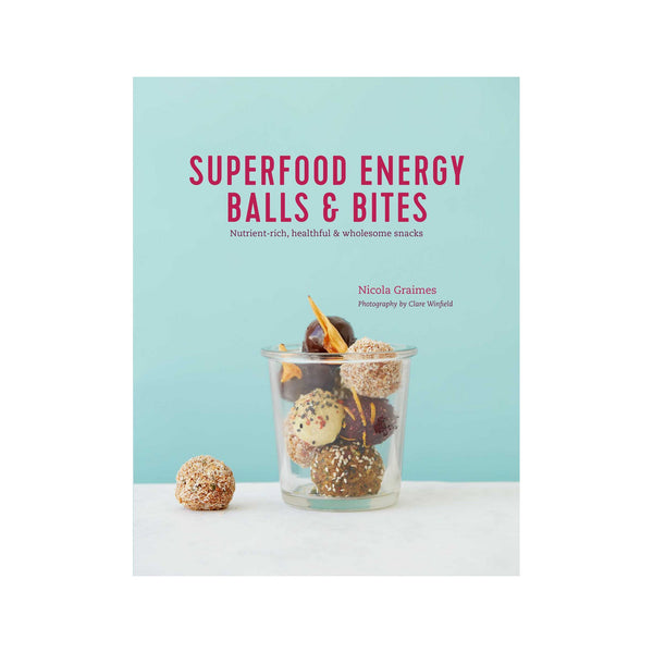 Superfood Energy Balls and Bites