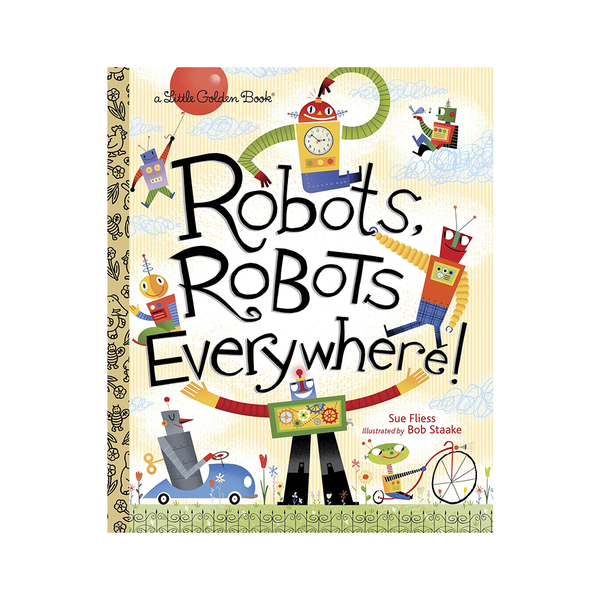 Little Golden Book Robots Robots Everywhere