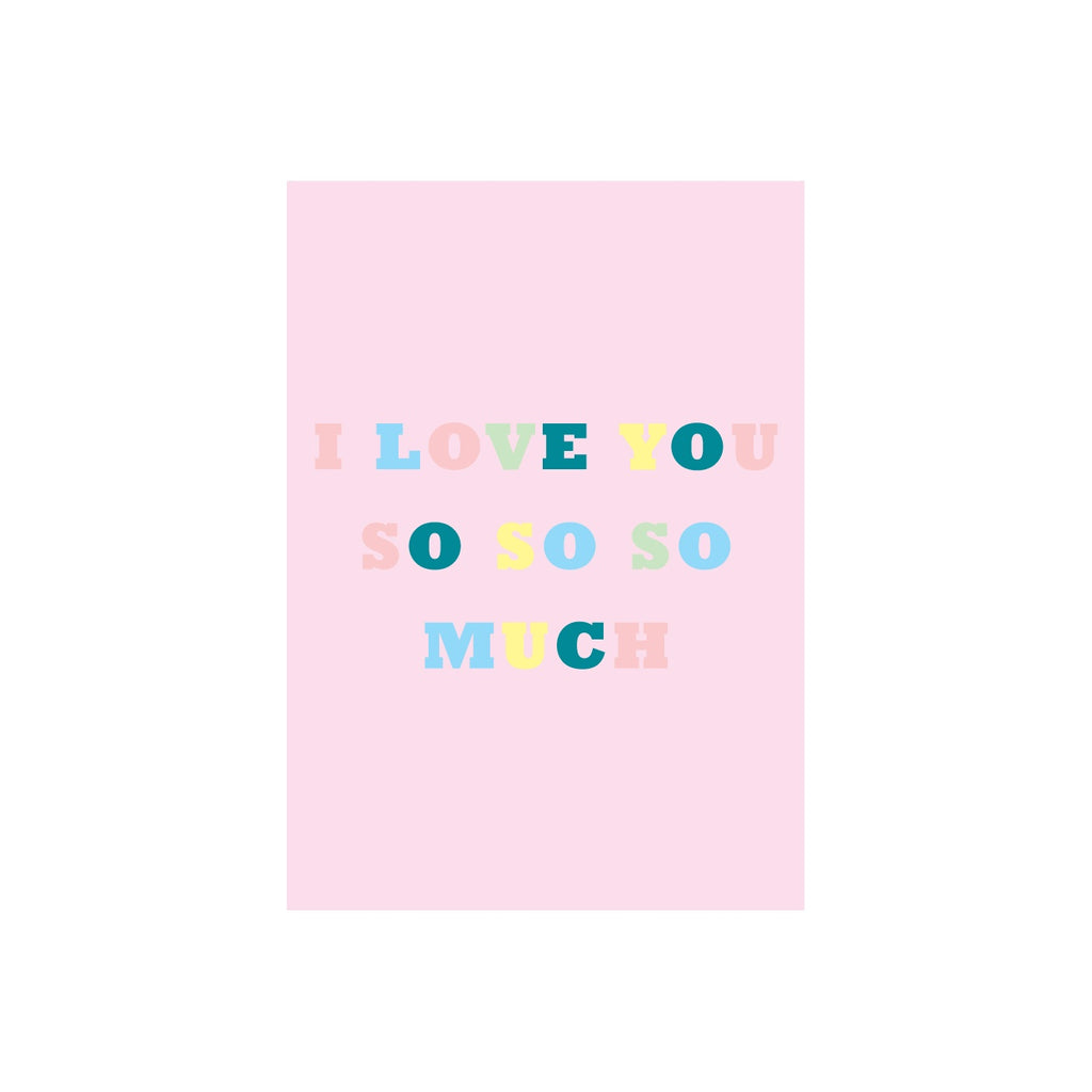 Iko Iko Colour Text Card Love You