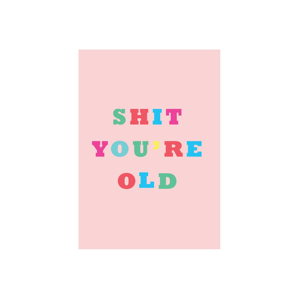 Iko Iko Colour Text Card You're Old