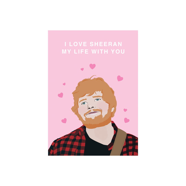 Iko Iko Pop Culture Card Sheeran the Love