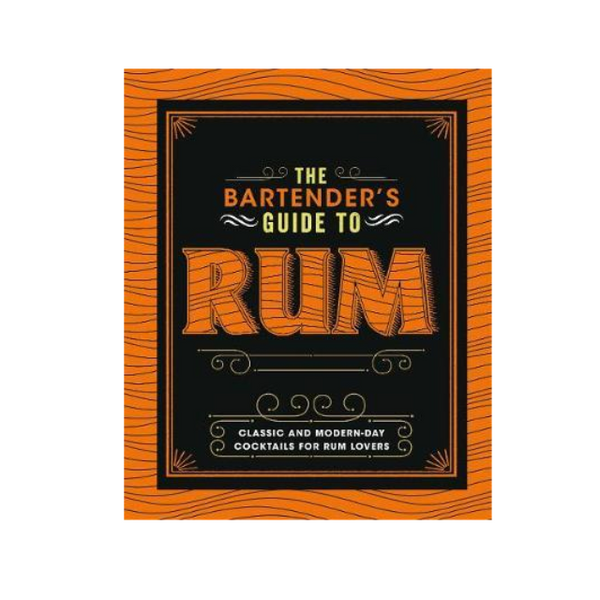 The Bartenders Guide to Rum