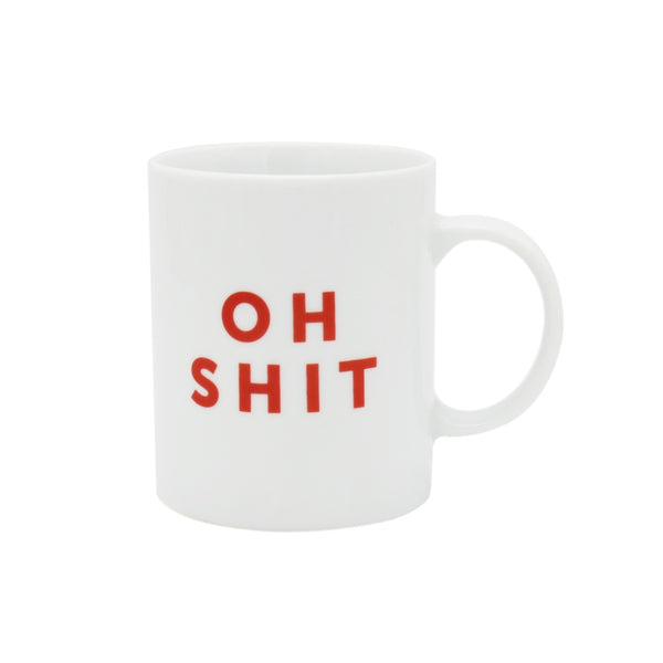 Iko Iko Text Mug Oh Shit