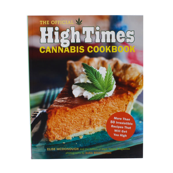 Official High Times Cannabis Cookbook