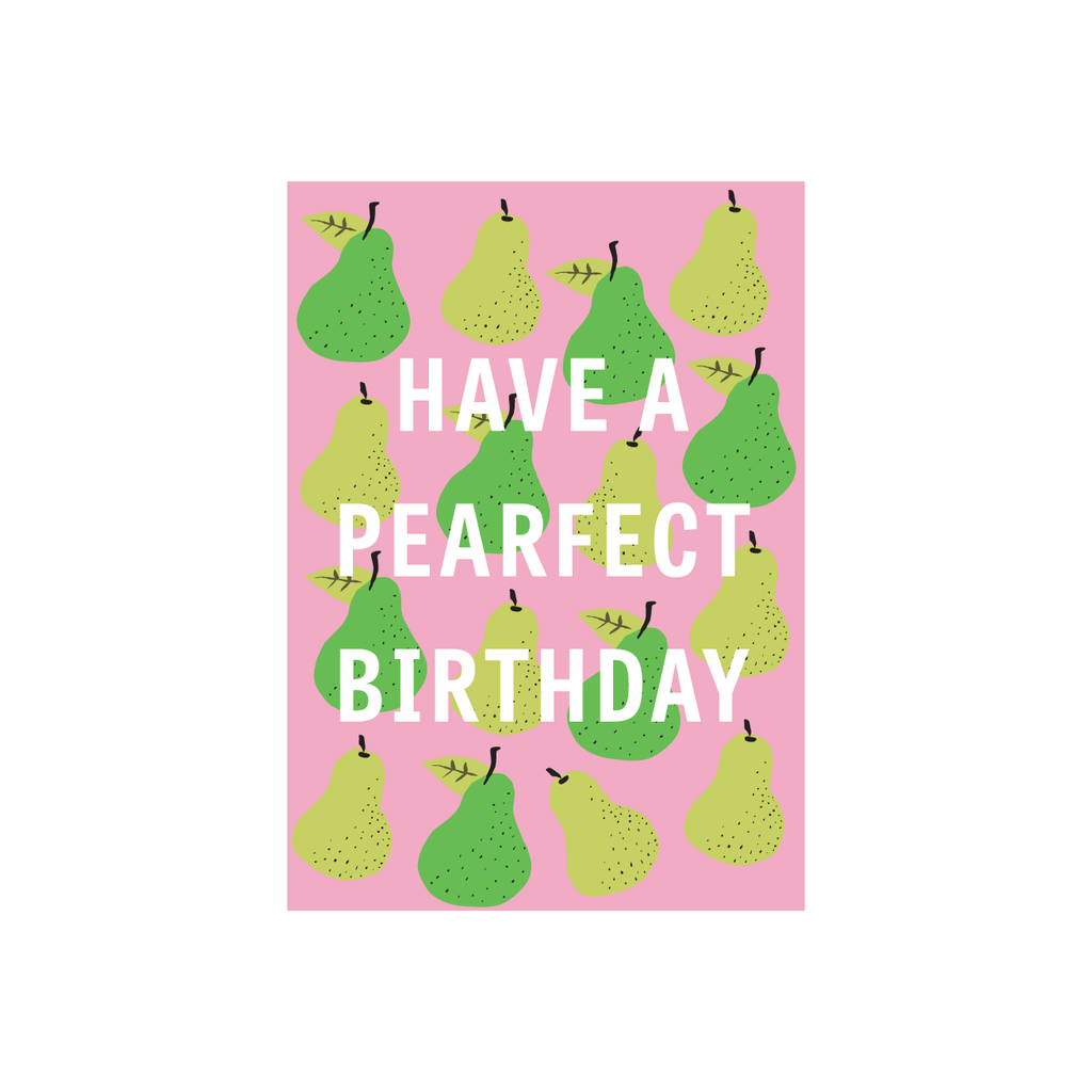 Iko Iko Fruit Pun Card Pearfect B-Day