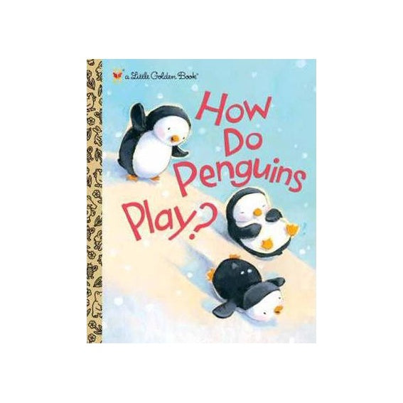 Little Golden Book How do Penguins Play