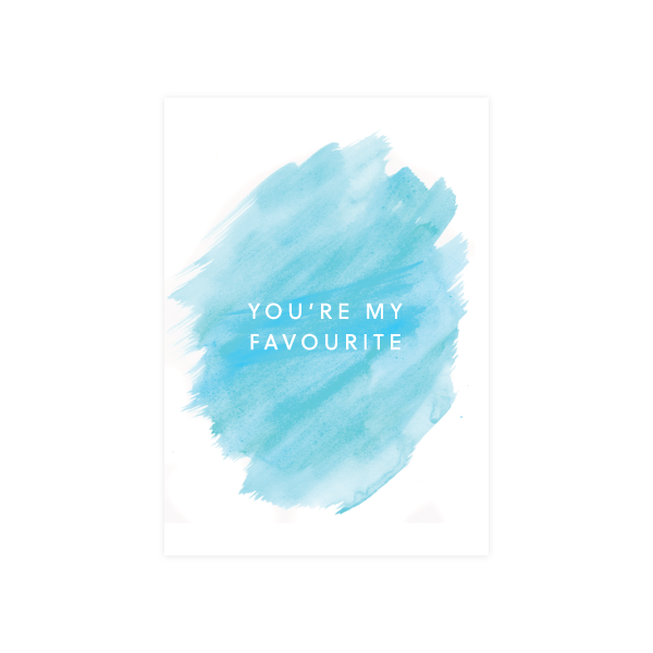 Iko Iko Painted Card You're My Favourite