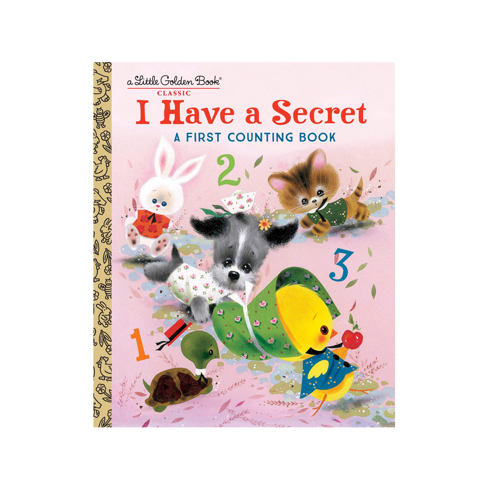 Little Golden Book I Have A Secret A First Counting Book