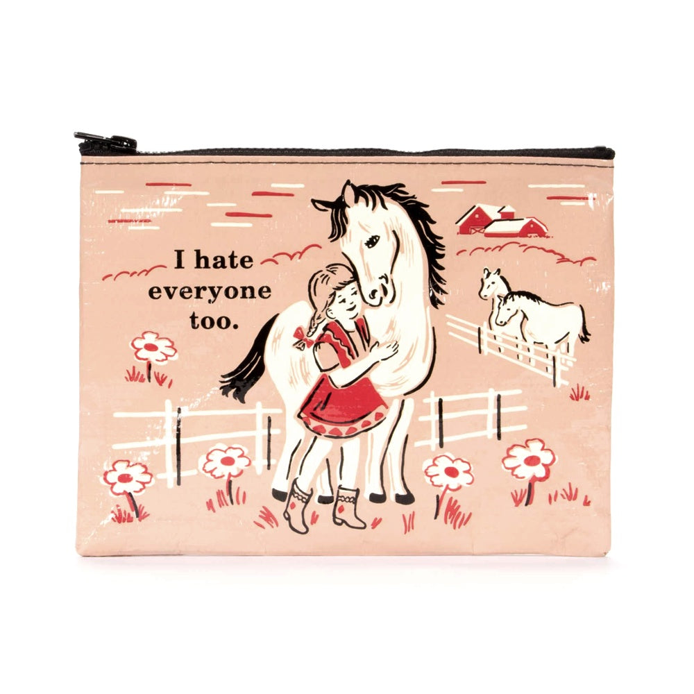 Blue Q Zipper Pouch I Hate Everyone Too
