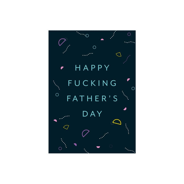 Iko Iko Patterned Card Fucking Fathers Day
