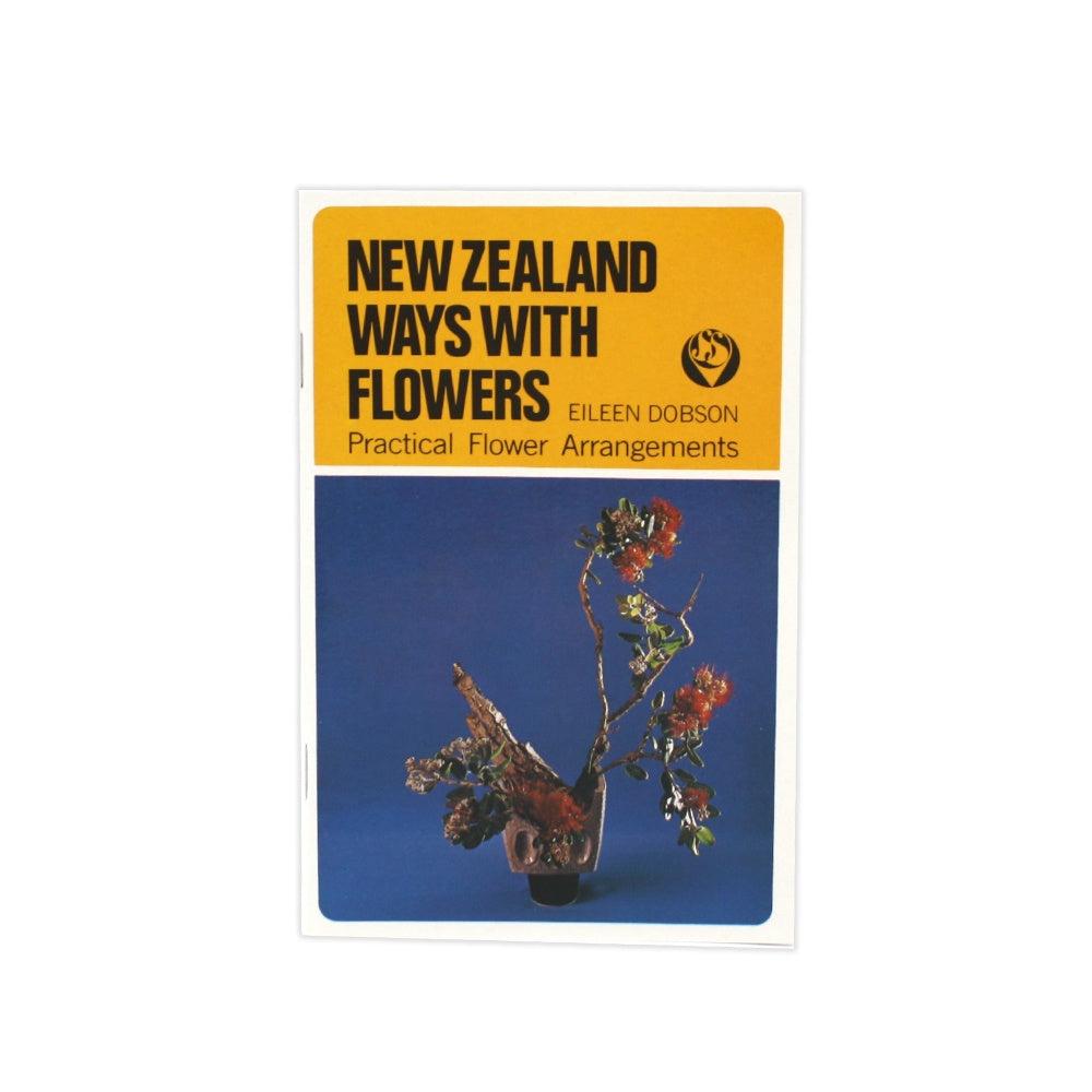 New Zealand Ways with Flowers