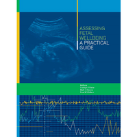 Assessing Fetal Wellbeing: A Practical Guide