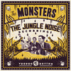 THE MONSTERS - JUNGLE NOISE RECODINGS (VRCD95/VR1295)