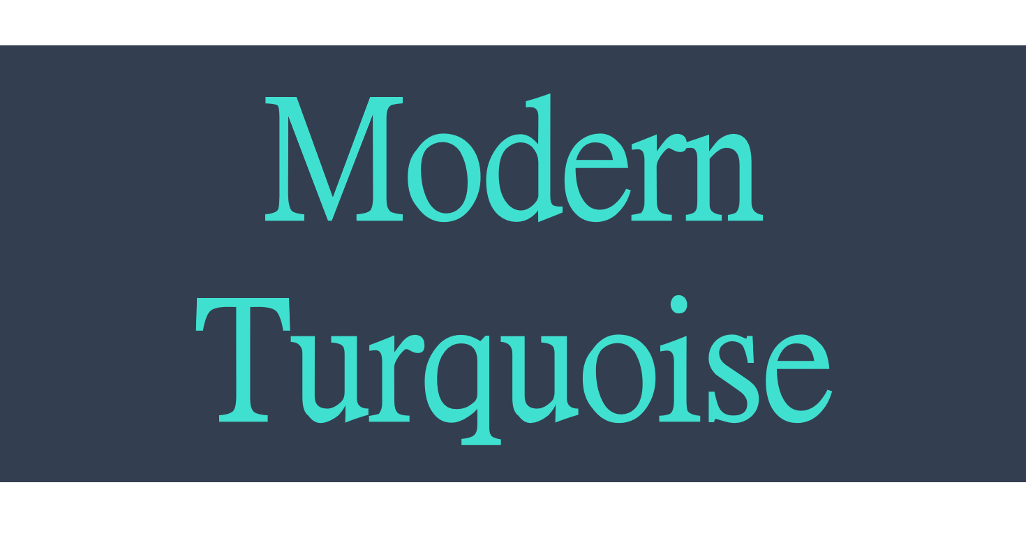 Modern Turquoise